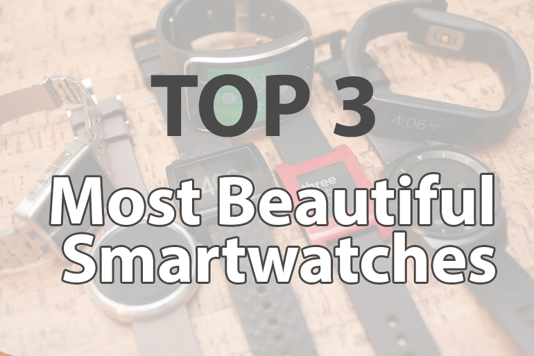 most beautiful smartwatches