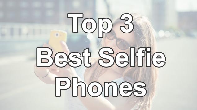 best selfie phones