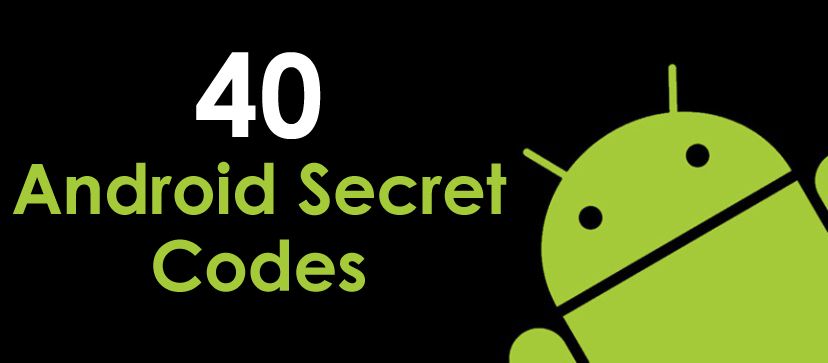 40 android secret codes