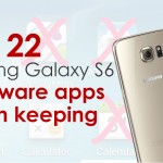 22 samsung galaxy s6 bloatware apps worth keeping