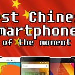 best chinese smartphones of the moment